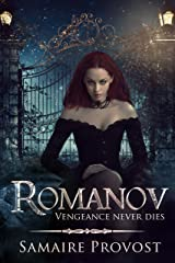 ROMANOV: A Vampire Adventure and Romance Kindle Edition