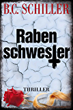 Rabenschwester - Thriller (German Edition)