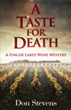 A Taste for Death: A Finger Lakes Wine Mystery