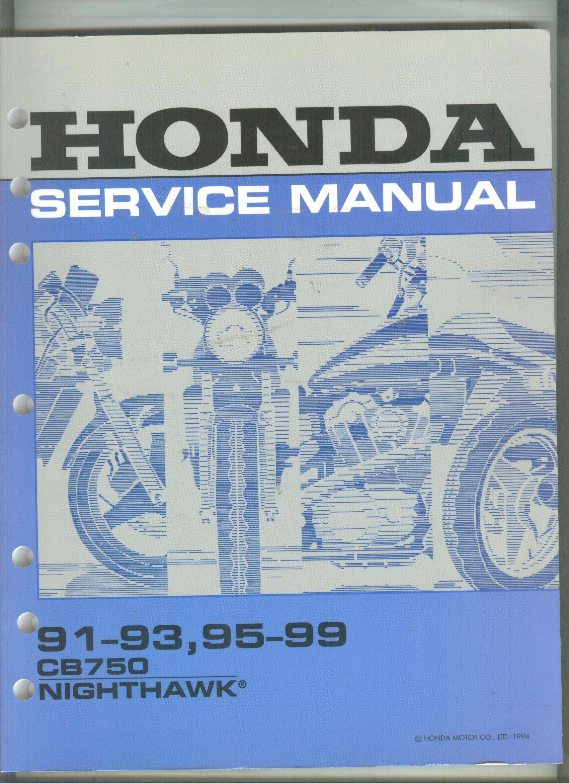 Honda Service Manual (91-93, 95-99 CB750 Nighthawk): Unknown: Amazon.com:  Books