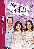 Violetta 15 - Vive les mariés !