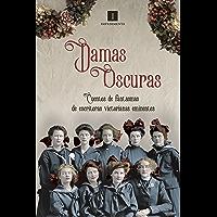 Damas oscuras: Cuentos de fantasmas de escritoras victorianas eminentes (Impedimenta nº 169)