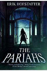 The Pariahs Kindle Edition