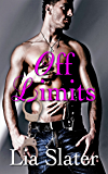 Off Limits (An Erotic Romance Short Story)