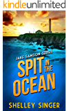 Spit In The Ocean: A Laid-Back Bay Area Mystery (The Jake Samson & Rosie Vicente Detective Series Book 4)