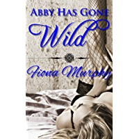 Abby Has Gone Wild (English Edition)
