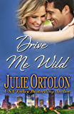 Drive Me Wild (Texas Heat Wave Series)