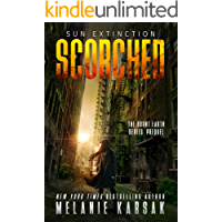 Scorched: Sun Extinction: The Burnt Earth Series Prequel
