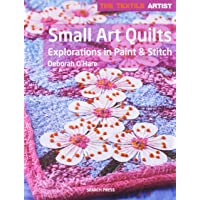 Textile Artist: Small Art Quilts: Explorations in Paint & Stitch