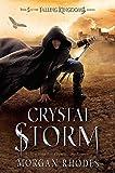 Crystal Storm: A Falling Kingdoms Novel