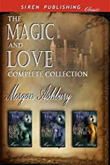 The Magic and Love Complete Collection [Box Set 32] (Siren Publishing Classic)