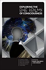Exploring the Edge Realms of Consciousness: Liminal Zones, Psychic Science, and the Hidden Dimensions of the Mind Paperback
