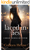 Laced In Lies: A Shelby Nichols Adventure (Shelby Nichols Adventure Series Book 10) (English Edition)