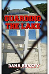 Guarding The Lake (Teen Love Trilogy Book 3) Kindle Edition