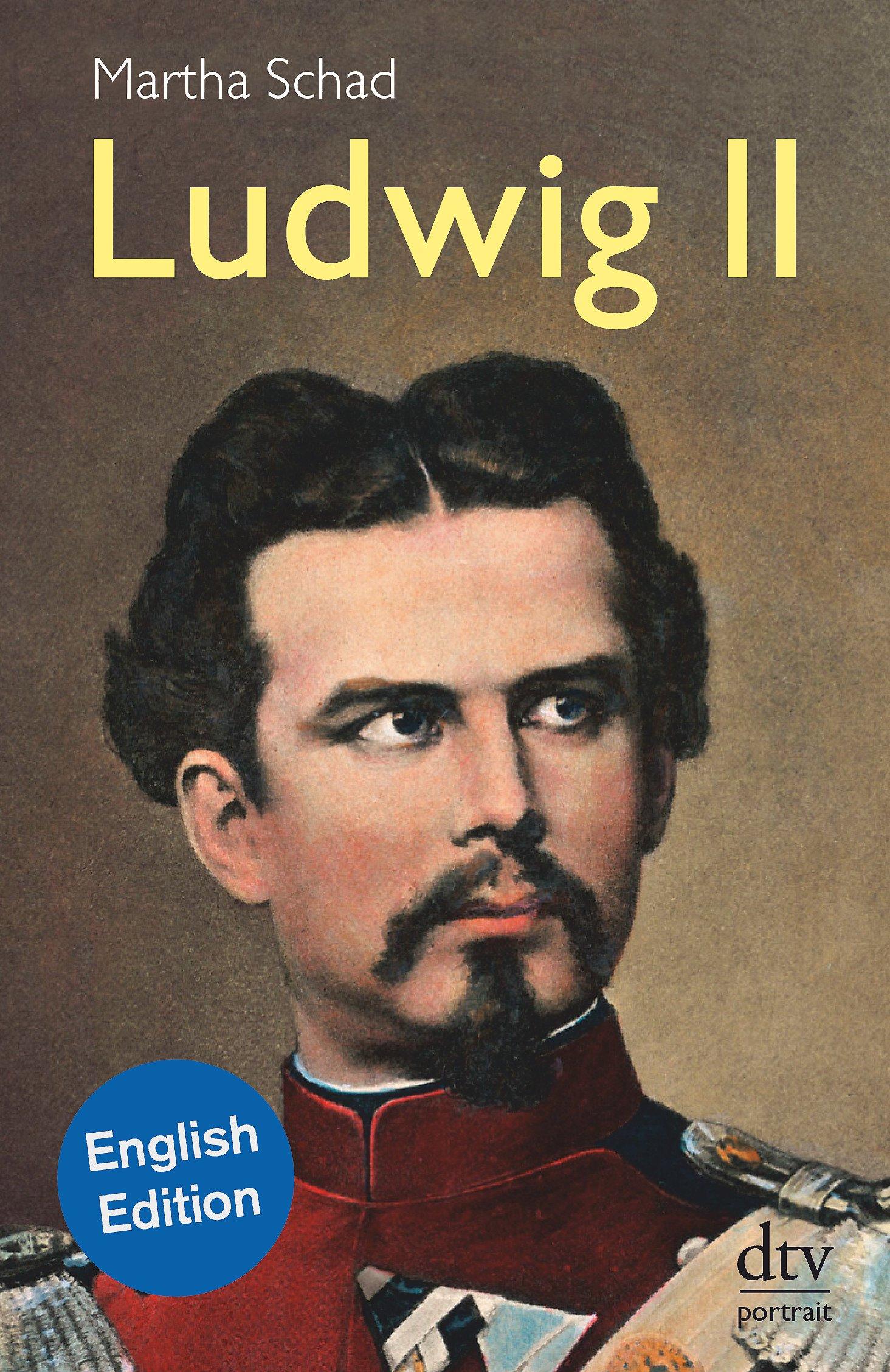 Ludwig II, English Edition ebook