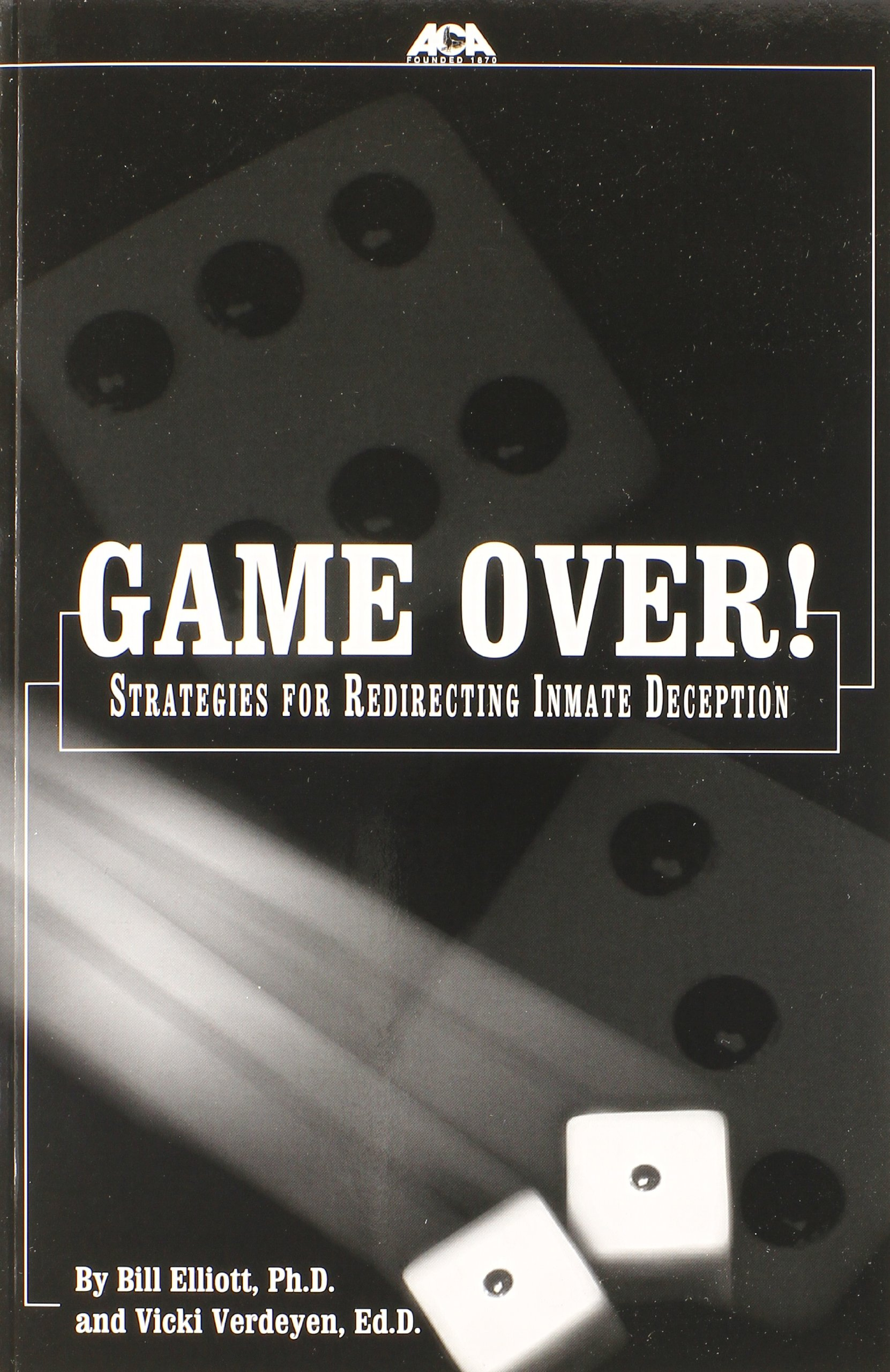 Game over: Strategies for Redirecting Inmate Deception pdf epub