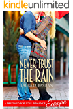 Never Trust the Rain (Destined for Love: Europe)