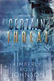 Certain Threat (Protection Inc. Book 3)