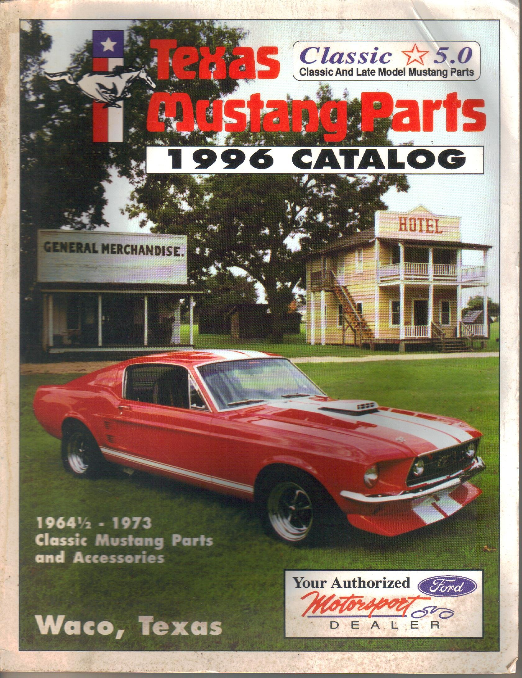 1996 texas mustang parts catalog classic and late mustang parts accessories 1964 1 2 1973 texas mustang parts not stated editor amazon com books