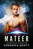 Mateer: A Badari Warriors SciFi Romance Novel (Sectors New Allies Series Book 2)