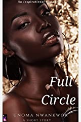 Full Circle: An Inspirational Romance Short (Afro Luv Bite) Kindle Edition