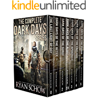The Complete Dark Days Series: A Post-Apocalyptic, Grid-Down Survival Series book cover