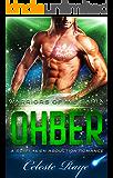 Ohber: Warriors of Milisaria (A Sci-Fi Alien Abduction Romance)