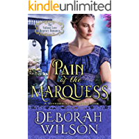 Pain of The Marquess (The Valiant Love Regency Romance) (A Historical Romance Book)