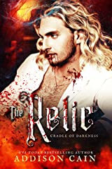 The Relic (Cradle of Darkness Book 2) Kindle Edition