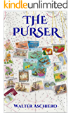 The Purser: A Romantic Tale of Life Aboard a Cruise Ship (English Edition)