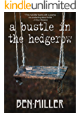 A Bustle in the Hedgerow (CASMIRC Book 1)