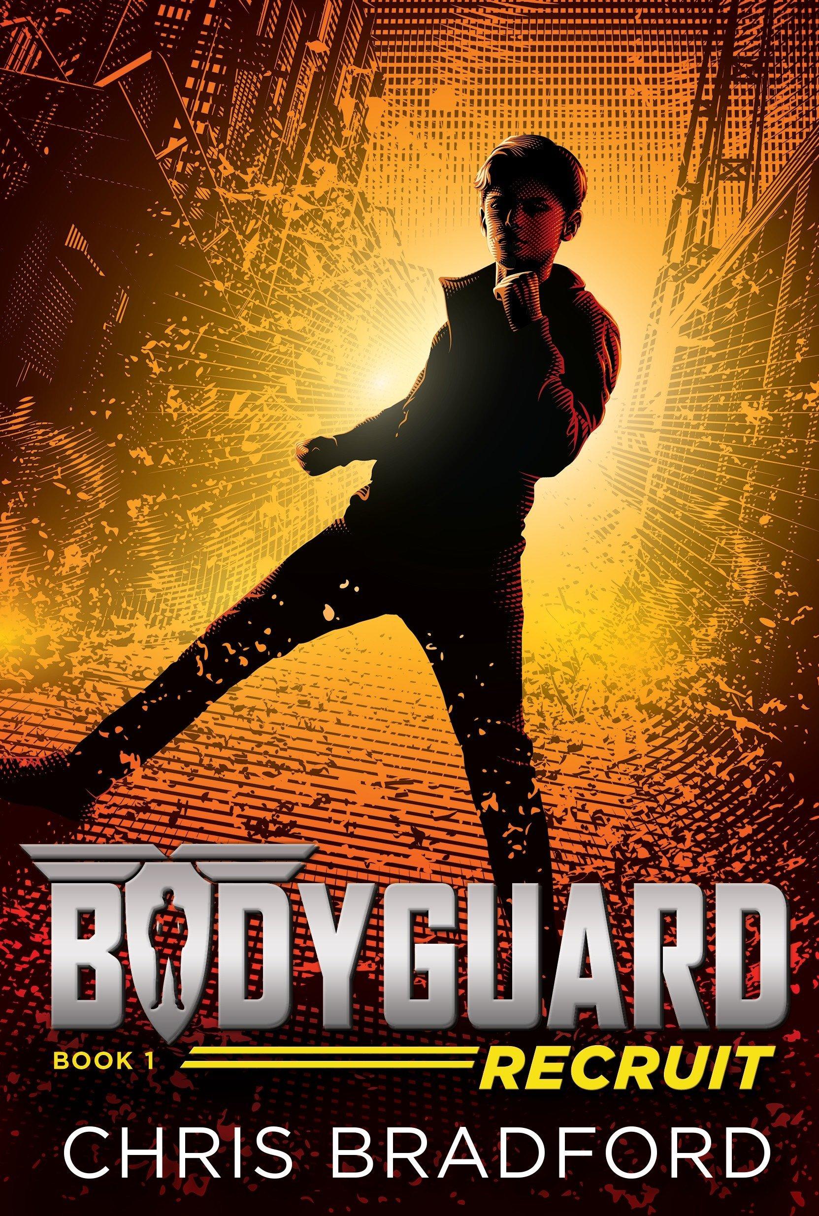 Bodyguard: Recruit (Book 1): Amazon.co.uk: Chris Bradford ...