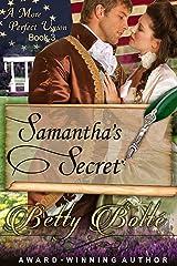 Samantha's Secret (A More Perfect Union Series, Book 3) Kindle Edition