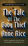 The Tale of the Body Thief (Vampire Chronicles, Band 4)