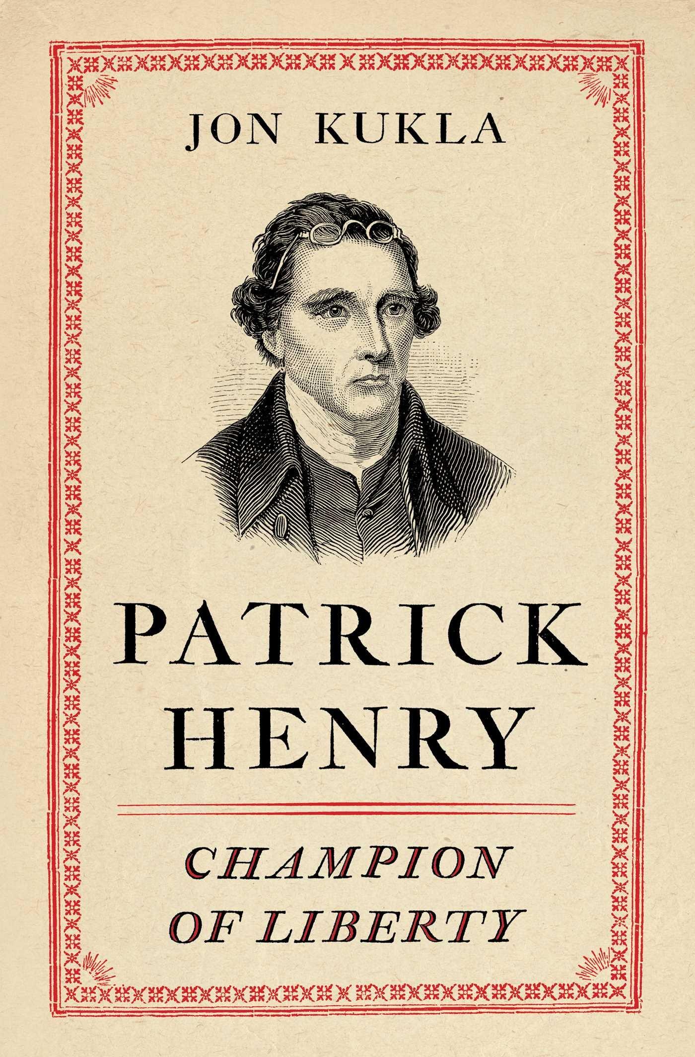Patrick Henry: Champion of Liberty: Amazon.es: Kukla, Jon ...