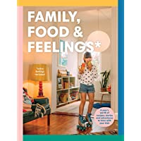 Family, Food & Feelings