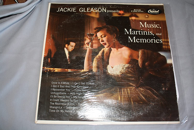 Jackie Gleason Presents Music, Martinis, and Memories