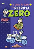 O Livro de Ouro do Recruta Zero - Volume 4