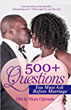 500+ Questions You Must Ask Before Marriage (English Edition)