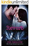 Reverb: A British Rock Star Romance (Blue Phoenix Book 5)