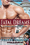 Fatal Dreams (COBRA Securities Book 17)