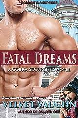 Fatal Dreams (COBRA Securities Book 17) Kindle Edition