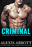 Criminal: A Bad-Boy Stepbrother Romance
