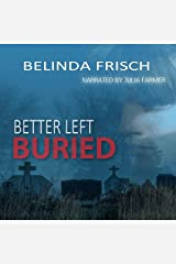 Better Left Buried Audible Audiobook