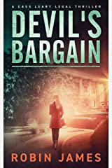 Devil's Bargain (Cass Leary Legal Thriller Series Book 3) Kindle Edition