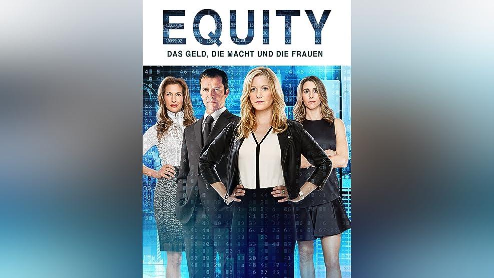 Equity – Das Geld, Die Macht Und Die Frauen [dt./OV]