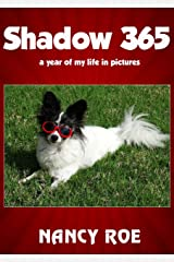 Shadow 365: a year of my life in pictures Kindle Edition