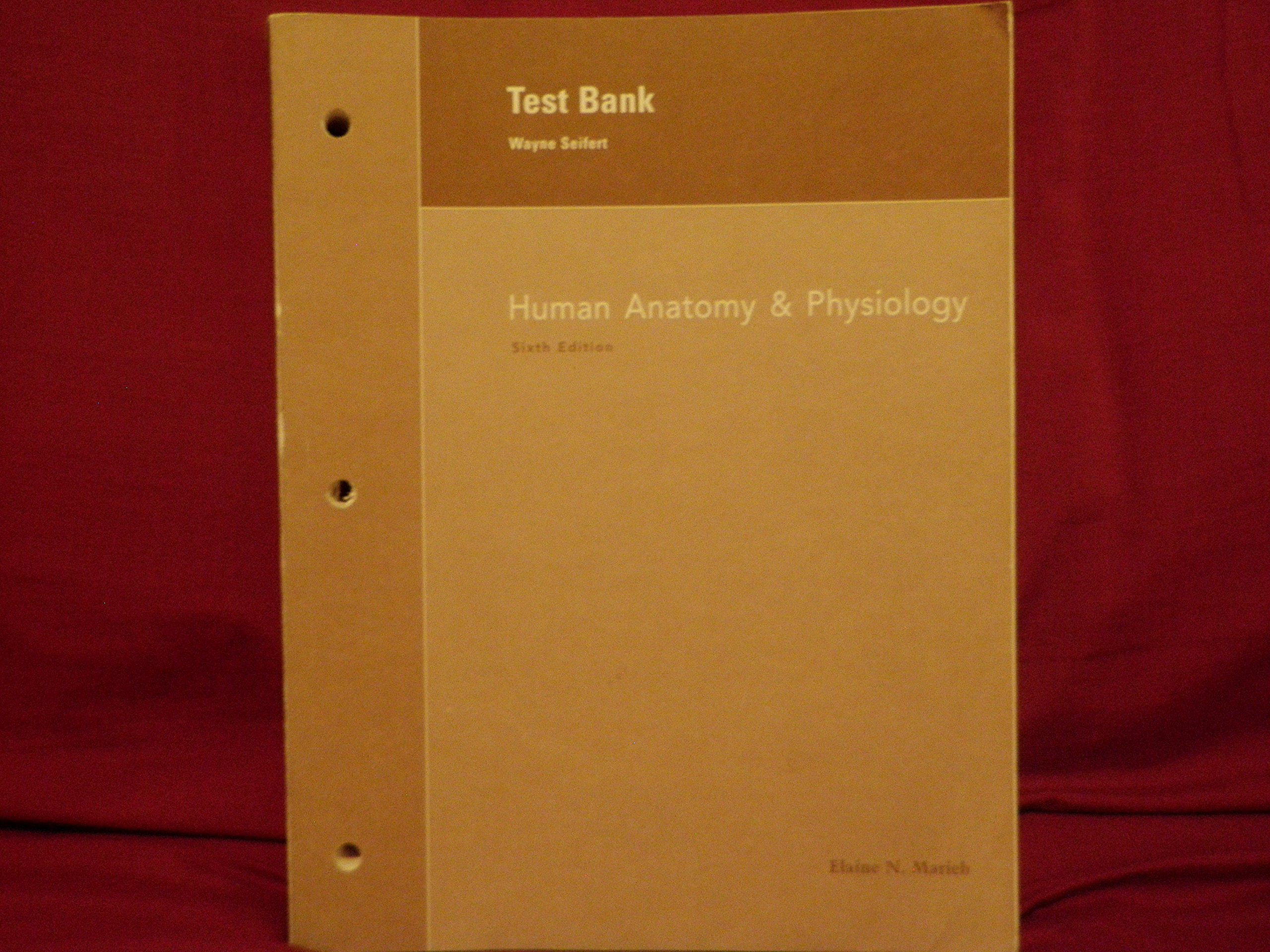 Test Bank Human Anatomy & Physiology: Seifert. Marieb: 9780805354676 ...