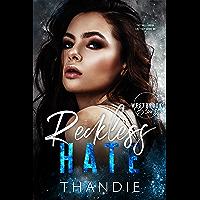 Reckless Hate: A Dark High School Billionaire Bad Boy Romance (Westbrook Blues Book 1)