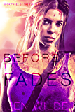 Before It Fades (The Eva Series Book 3)